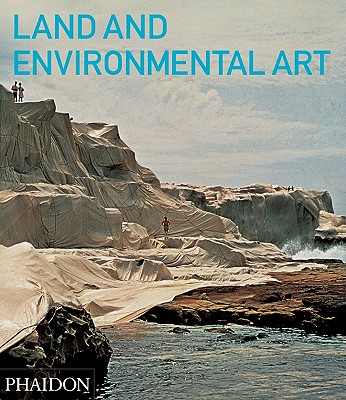 Land and Environmental Art By Kastner, Jeffrey (EDT)/ Wallis, Brian (CON)